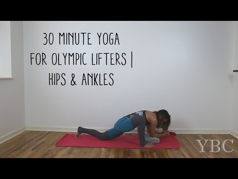 30 Minute Yoga for Olympic Lifters | Hips & Ankles