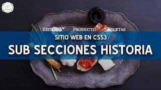 #10 Sitio web con CSS3 | Historia y subsecciones finales