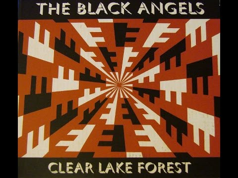 The Black Angels 'Clear Lake Forest' (2014) in Full