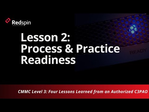 CMMC Level 3: Four Lessons Learned From an Authorized C3PAO - Part 2