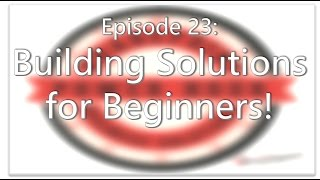 SharePoint Power Hour Episode 23: Building Solutions for Beginners!