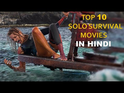 Top 10 Best Solo Survive Movies Dubbed In Hindi
