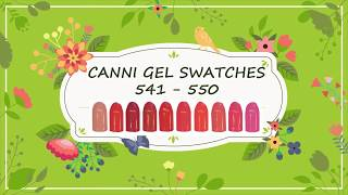 Canni Gel Paint Swatches 541 - 550
