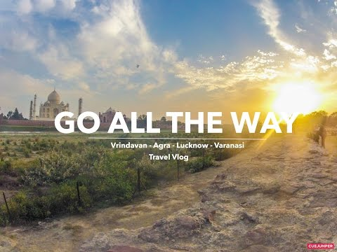 Nawabi Uttar Pradesh | GO ALL THE WAY | Travel Film