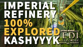 Imperial Refinery 100% Explored Echo, Chests, Collectibles Star Wars Jedi Fallen Order