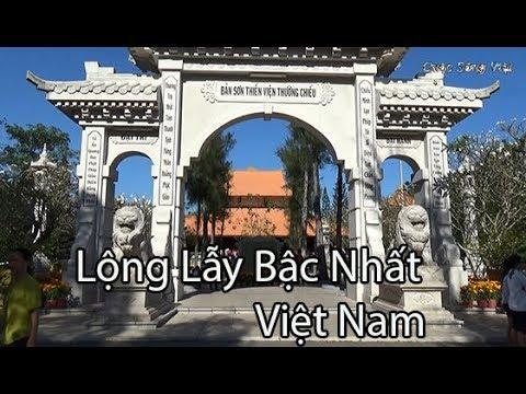 Du Xuân Tết    Thiền Viện Thường Chiếu  Sang Trọng Bậc Nhất Đồng Nai    Cuộc Sống Việt Nam