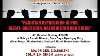 "Seminar on ""Pakistan Repression in POK,Gilgit- Baltistan, Balochistan and Sindh"""