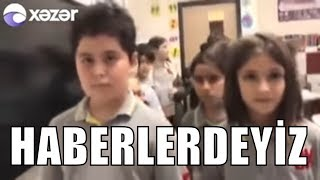 AZERBAYCAN'DA ANA HABERE ÇIKTIK XEZER TV