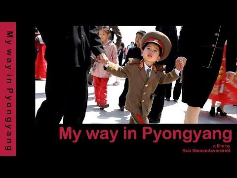 My Way in Pyong Yang - Trailer