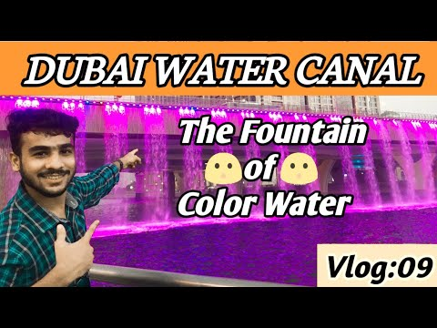 Dubai Water Canal 2021| Sheikh Zayed Road Dubai |The Fountain Of Color Water// Rasel Vlogs //Vlog 9.