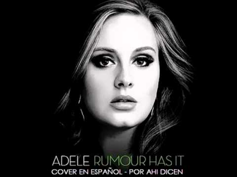 Rumour Has It Cover En Espanol Por Ahi Dicen