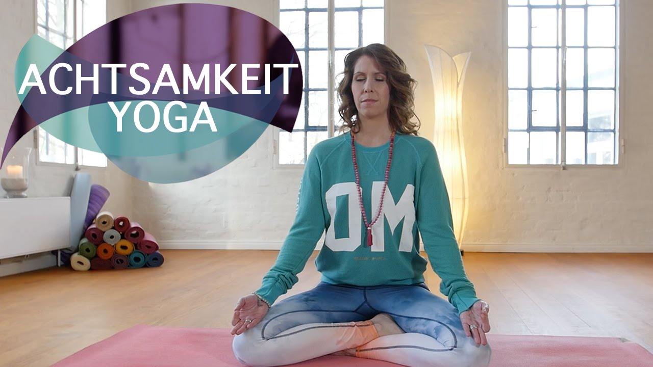 Yoga für mehr Achtsamkeit // FlexibleFit Yoga