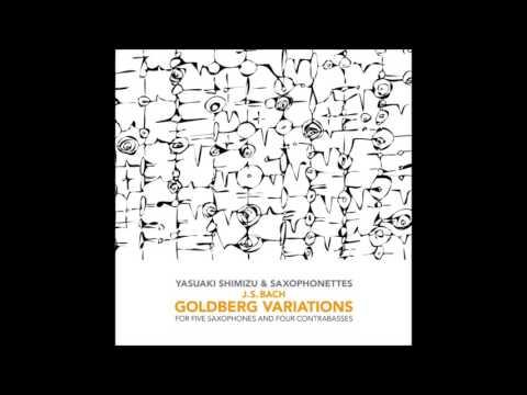 Yasuaki Shimizu & Saxophonettes - Goldberg Variations