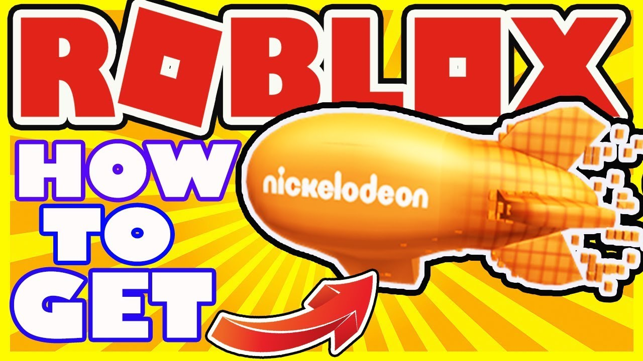 [EVENT] How To Get the Blimp Trophy - Roblox Nickelodeon Kids Choice Awards Event 2018 - Free