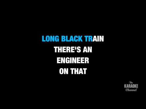 "Long Black Train in the Style of ""Josh Turner"" karaoke video with lyrics (no lead vocal)"