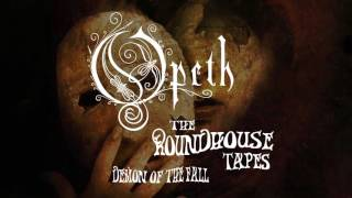 Opeth - Demon of the Fall (from The Roundhouse Tapes)