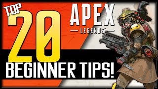 Top 20 Apex Legends Beginner Tips! | How to Improve & Win More Games!