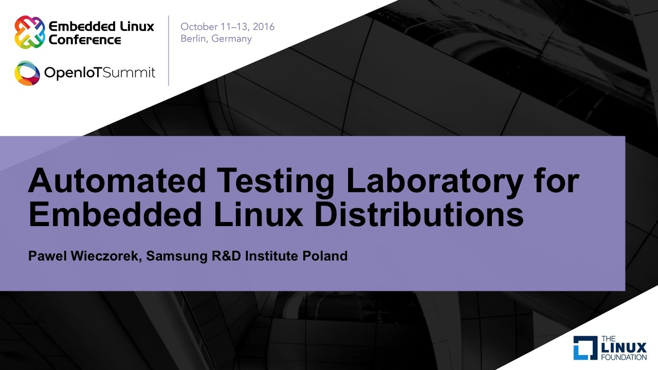 Automated Testing Laboratory for Embedded Linux Distributions