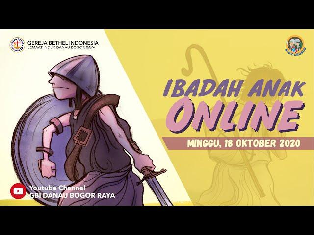 Ibadah Anak Online 18 Oktober 2020