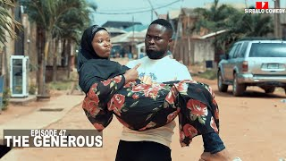 THE GENEROUS - SIRBALO COMEDY ft AISHA ( EPISODE 47 )
