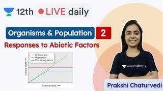 CBSE Class 12: Organisms & Population L2 | NCERT | Biology | Unacademy Class 11 & 12 | Prakshi Ma'am|Unacademy Class 11 & 12