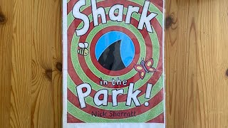 Story time - Shark in the Park by Nick Sharratt read by Mrs Lee