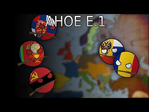 AHOE Episode 1 :  second Balkan war,  Russian Revolution And The First World War