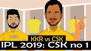IPL 2019 KKR vs CSK : CSK no 1 | Funny Spoof Video IPL