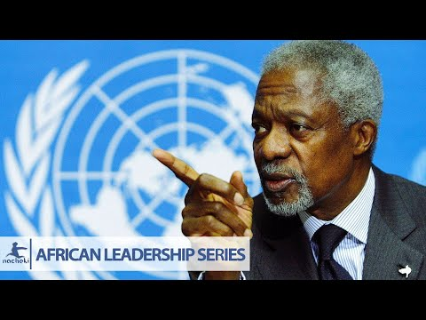 Africa's Top Diplomat Kofi Annan Speech To Save Africa From Its Bad Leaders