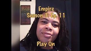 (REVIEW) Empire   Season 3: Ep. 11   Play On (RECAP) thumbnail