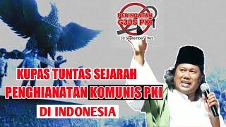 Gus Muwafiq Terbaru 2020 Kupas Tuntas Sejarah Komunis Pki