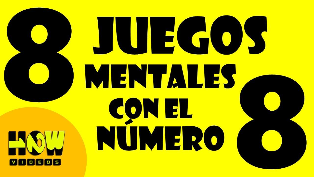 8 Juegos Mentales Con El Numero Ocho 8 Test De Inteligencia