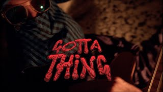 The Hempolics - Gotta Thing (Official Video)