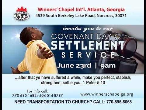 Covenant Day of Settlement | June 23, 2019 | Winners Chapel International Georgia