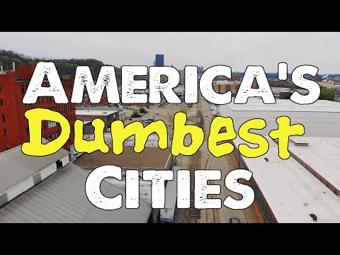 The 10 DUMBEST CITIES In AMERICA