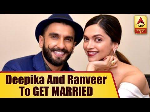 Confirmed! Deepika Padukone And Ranveer Singh To GET MARRIED THIS YEAR  ABP