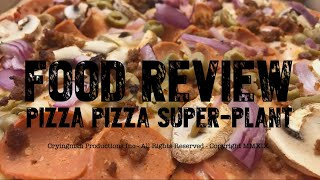 Pizza Pizza Super-Plant Review (Former Far Forker)
