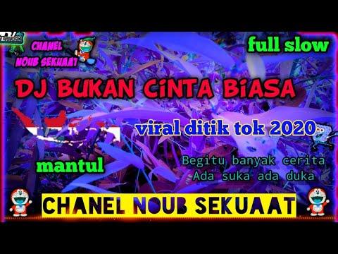 lirik_dj-bukan-cinta-biasa_viral-ditik-tok-2020-mantul_-full-slow