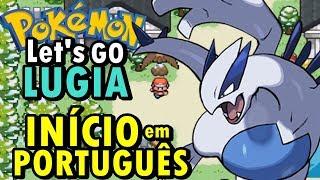 Pokémon Let's Go Lugia (Hack Rom - GBA) - O Início (Jogo Brasileiro)