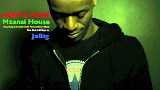 South Africa House Music DJ Mix by JaBig: DEEP&DOPE Afro, Kwaito South African House Music Playlist