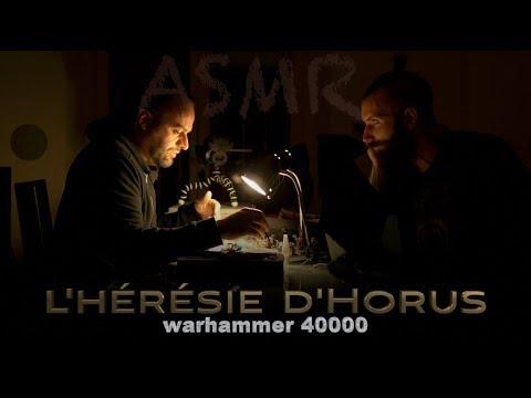 ⚔️ L'héresie d'Horus- Warhammer 40000 -ASMR-
