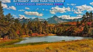 DJ Trancy - More Than You Know (Tranceangel Emotional Remix)