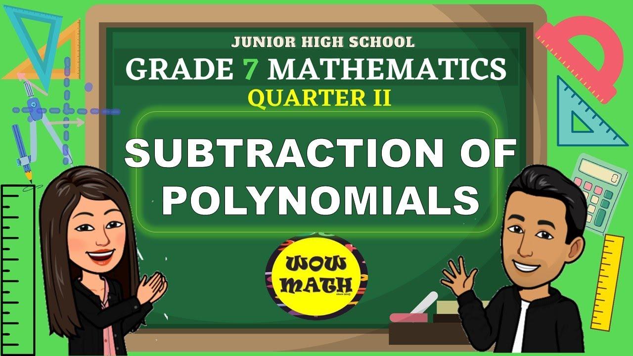 Subtraction Of Polynomials Grade 7 Mathematics Q2   Dubai Khalifa [ 720 x 1280 Pixel ]