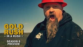Gold Rush Season 6 Preview - Gold Rush in a Rush