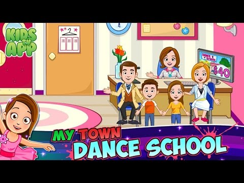 My Town : Dance School (My Town Games LTD) - Best App For Kids