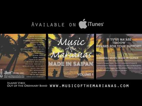 Island Vibes by Out of the Ordinary Music of the Marianas Vol. 1