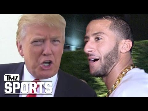 Donald Trump: If Kaepernick Doesn't Like America...GIT OUT!! | TMZ Sports