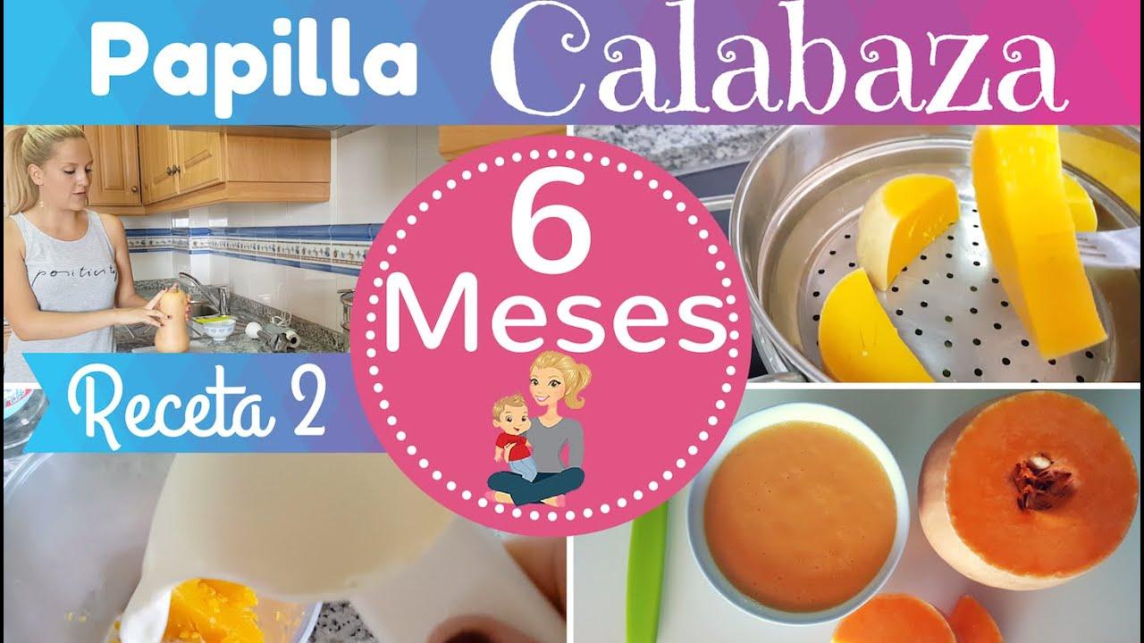 Receta 2 para bebe 6 meses crema calabaza primeras recetas para mi bebe youtube - Alimentacion bebe 7 meses ...