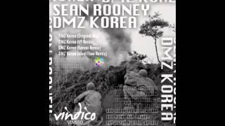 Sean Rooney - DMZ Korea (69 Remix)
