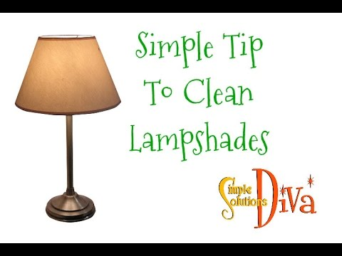 SimpleSolutionsDiva.com Simple Tip To Clean Lampshades